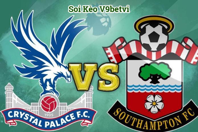 Nhận định, Soi kèo Crystal Palace vs Southampton ngày 22/01/2020