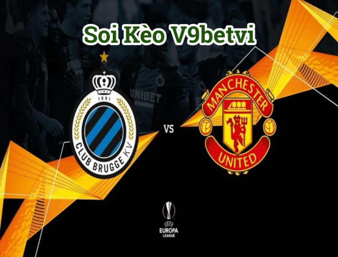 Soi kèo Club Brugge vs Manchester United ngày 21/2/2020