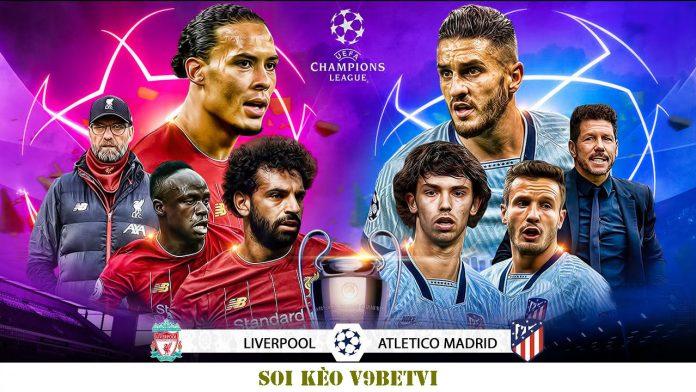 Nhận định, soi kèo Liverpool vs Atletico Madrid – 12/03/2020