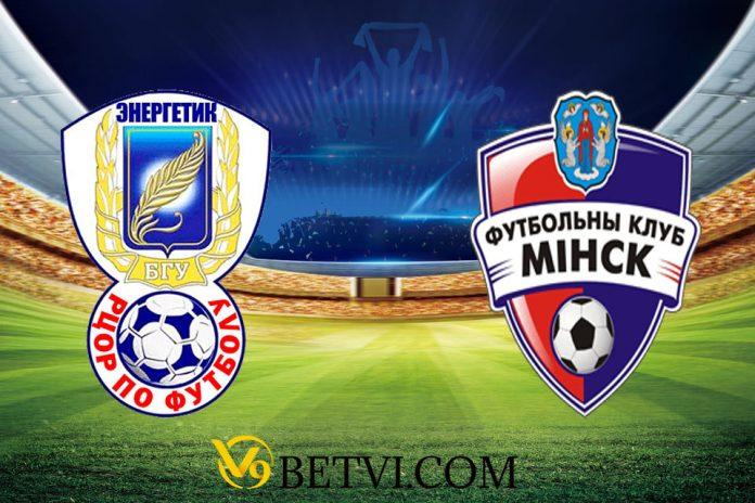 Nhận định, soi kèo Energetik-BGU vs FC Minsk – 05/04/2020